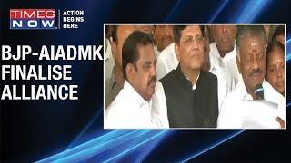 BJP & AIADMK finalise pact for Lok Sabha elections 2019 - TIMESNOWONLINE