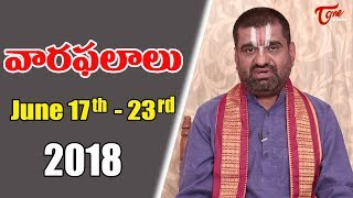 Rasi Phalalu | June 17th to June 23rd 2018 | Weekly Horoscope 2018 | TeluguOne - TELUGUONE