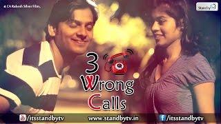 3 Wrong Calls : Latest Telugu Short Film 2015 : Standby TV - YOUTUBE
