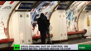 Junkie hotbed: Drug abuse such a problem on Paris Metro that train drivers just skip stations - RUSSIATODAY