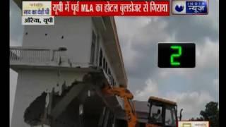 Samajwadi Party former MLA Madan Gautam Hotels demolished in Auraiya, Uttar Pradesh - ITVNEWSINDIA