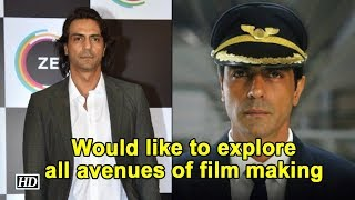 Would like to explore all avenues of film making: Arjun Rampal - BOLLYWOODCOUNTRY