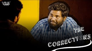 The Corrections | Exams - Part 2 | by Sabarish Kandregula | VIVA - YOUTUBE