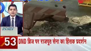 News 100: Security increased around DND after Padmaavat protestors creat ruckus - ZEENEWS