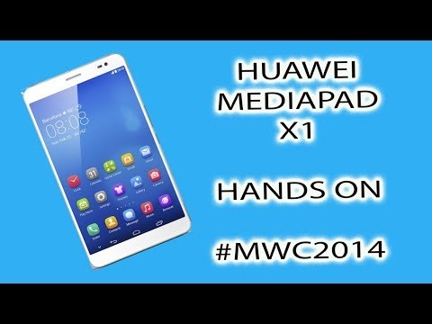 #MWC14 Huawei MediaPad X1 Hands On