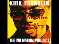 Kirk Franklin ~ Gonna Be A Lovely Day