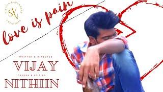 Love is pain new telugu short film 2017. - YOUTUBE