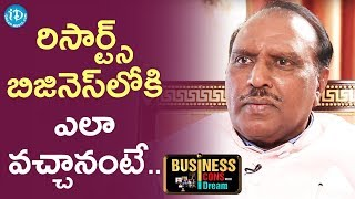 GBK Rao About How He Is Into Resorts Business || Business Icons With iDream - IDREAMMOVIES
