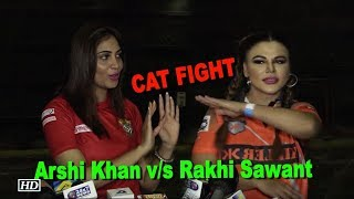 Arshi Khan & Rakhi Sawant CAT FIGHT at Box Cricket League - BOLLYWOODCOUNTRY