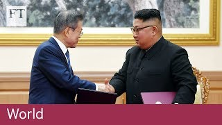 Kim Jong Un agrees to 'permanently' close missile sites - FINANCIALTIMESVIDEOS