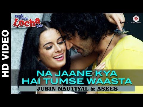 Kuch Kuch Locha Hai - Na Jaane Kya Hai Tumse Waasta Song