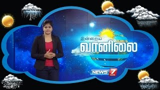Weather Forecast 30-11-2016 – News7 Tamil Show