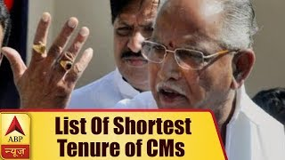 Here's is the list of shortest tenure of CMs - ABPNEWSTV