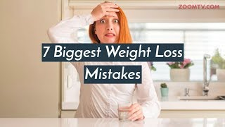 7 Mistakes people make during weight loss | Health & Fitness - ZOOMDEKHO