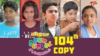 Fun Bucket JUNIORS | Episode 104 | Kids Funny Videos | Comedy Web Series | By Nagendra K | TeluguOne - TELUGUONE