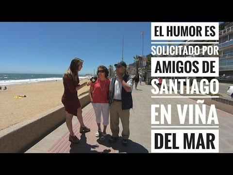 El Humor es solicitado por amigos de Santiago en Viña del Mar