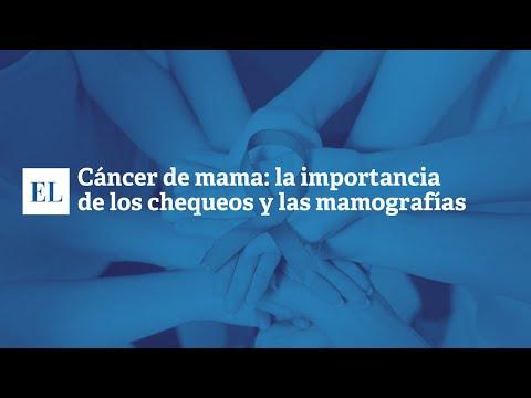 C�NCER DE MAMA: LA IMPORTANCIA DE LOS CHEQUEOS Y LAS MAMOGRAF�AS