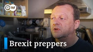Brexit preppers: Stocking up for doomsday | DW Stories - DEUTSCHEWELLEENGLISH