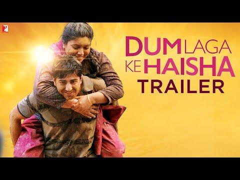 Dum Laga Ke Haisha – Official TRAILER