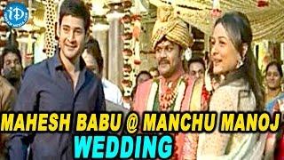 Manchu Manoj & Pranathi Reddy Marriage With Colourful Celebrities - IDREAMMOVIES