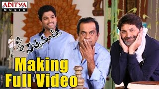 S/o Satyamurthy Making Full Video -  Trivikram,Allu Arjun,Samantha - ADITYAMUSIC