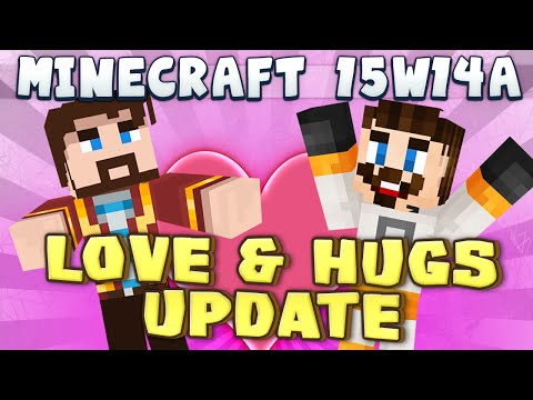 Minecraft - Love & Hugs Update (Snapshot 15w14a)