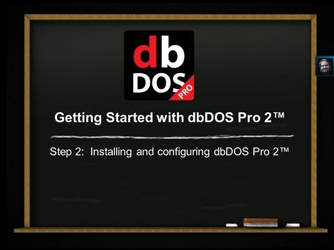 Introduction to dbDOS™ PRO 2 - Step 2 - Installation