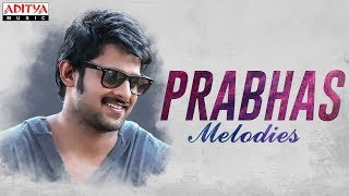 ♬♬ Prabhas Melodies ♬♬ | Prabhas Melodies Jukebox - ADITYAMUSIC