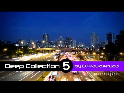 Deep Collection 5 by Paulo Arruda | Soulful House Music | Nov 2011