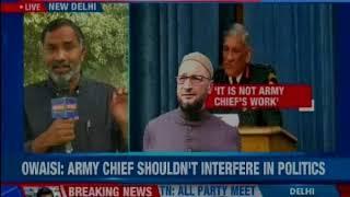 AIMIM chief Asaduddin Owaisi hits out at Army Chief General Bipin Rawat - NEWSXLIVE