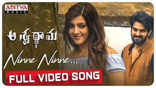 Ninne Ninne Full Video Song | Aswathama Movie | Naga Shaurya | Mehreen | Sricharan Pakala - ADITYAMUSIC