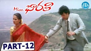 Miss Bharathi Full Movie Part 12 || Sourav, Soundarya || K Ganesh || Raj Bhaskar - IDREAMMOVIES