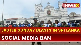 Sri Lanka, Colombo Blasts: Temporary social media ban imposed after 207 people dead in attack - NEWSXLIVE