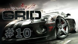Race Driver GRID - Полное прохождение (Walkthrough) #10