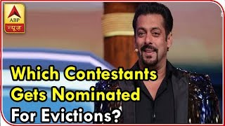 BIGG BOSS 12: These 5 contestants get NOMINATED in the FIRST week for EVICTION - ABPNEWSTV