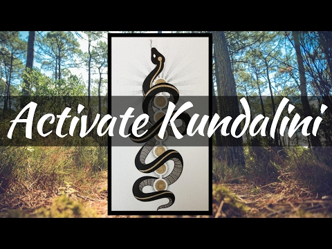 How To Activate KUNDALINI, 5 Powerful Ways.
