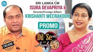 Sri Lanka Western Province CM Isura Devapriya & Krishanti Weerakoon Interview - Promo | Dil Se #22 - IDREAMMOVIES