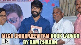 Mega Chiranjeevitam book launch by Ram Charan - idlebrain.com - IDLEBRAINLIVE