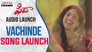 Vachinde Song Launch At Fidaa Audio Launch | Varun Tej, Sai Pallavi | Shekar Kammula - ADITYAMUSIC
