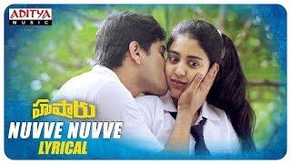 Hushaaru songs | Nuvve Nuvve Lyrical | Sunny M R | Arijit Singh | Sree Harsha Konuganti - ADITYAMUSIC