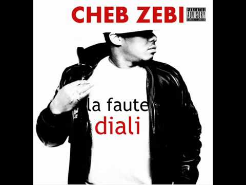 Cheb Zebi La Faute Diali Xd  Tlcharger Vido Clip