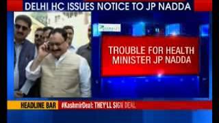 Trouble for Health Minister JP Nadda - NEWSXLIVE