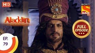 Aladdin - Ep 79 - Full Episode - 4th December, 2018 - SABTV