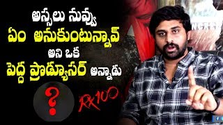 RX 100 director Ajay Bhupathi about a big producer's warning to him | #RX100 - IGTELUGU