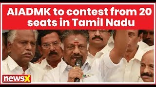 Lok Sabha Elections 2019: AIADMK to contest from 20 seats in Tamil Nadu, DMDK clinches 4 seats - NEWSXLIVE