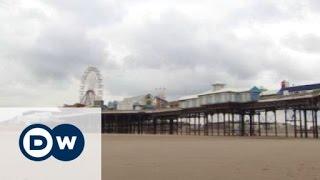 Blackpool blames the EU for its Brexit vote | Business - DEUTSCHEWELLEENGLISH