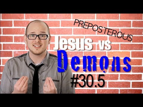 Jesus vs Demons: Episode 30 Part 2