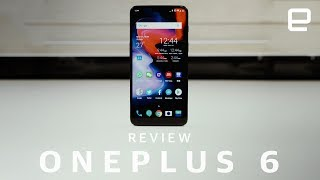 OnePlus 6 Review - ENGADGET