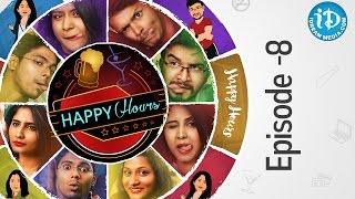 Happy Hours - Web Series   Epi #8   #TeluguWebseries - IDREAMMOVIES