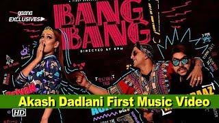 """Bang Bang"" Music Video: BB Contestant Akash Dadlani First Music Project - BOLLYWOODCOUNTRY"